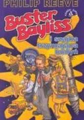 Okładka książki Buster Bayliss. Szajka trzymająca budyń Philip Reeve