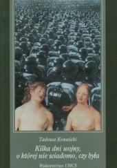 Okładka książki Kilka dni wojny, o której nie wiadomo, czy była Tadeusz Konwicki