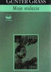 Okładka książki Moje stulecie Günter Grass