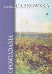 Okładka książki Opowiadania Maria Dąbrowska