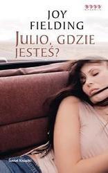 Okładka książki Julio, gdzie jesteś? Joy Fielding
