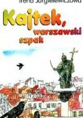 Okładka książki Kajtek, warszawski szpak Irena Jurgielewiczowa