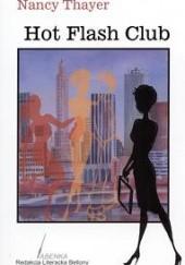 Okładka książki Hot Flash Club Nancy Thayer