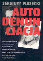 Okładka książki Autodenuncjacja Sergiusz Piasecki