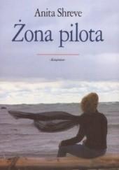 Okładka książki Żona pilota Anita Shreve