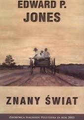 Okładka książki Znany świat Edward P. Jones