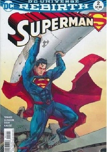 Okładka książki Superman #2 Patrick Gleason,Mick Gray,Peter J. Tomasi