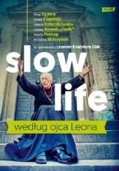 Okładka książki Slow life według ojca Leona Leon Knabit OSB