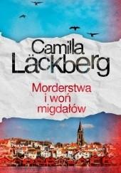 Okładka książki Morderstwa i woń migdałów Camilla Läckberg