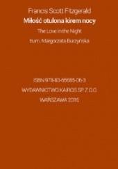 Okładka książki Miłość otulona kirem nocy F. Scott Fitzgerald