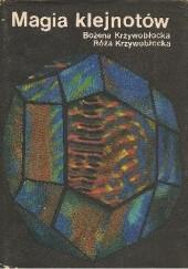 Okładka książki Magia klejnotów Bożena Krzywobłocka,Róża Krzywobłocka