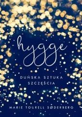 Okładka książki Hygge. Duńska sztuka szczęścia Marie Tourell Søderberg