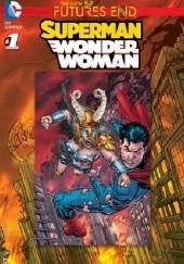Okładka książki Superman / Wonder Woman: Futures End #1 Tom Raney,Charles Soule