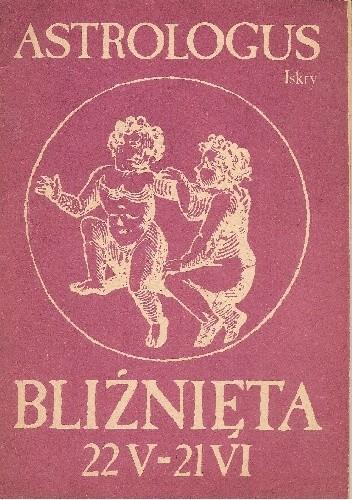 Okładka książki Bliźnięta 22 V - 21 VI Astrologus