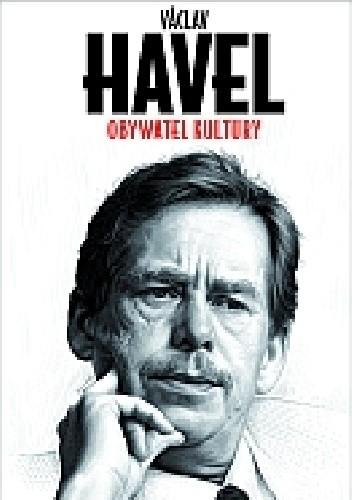 Okładka książki Obywatel kultury Václav Havel