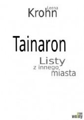 Okładka książki Tainaron. Listy z innego miasta Leena Krohn