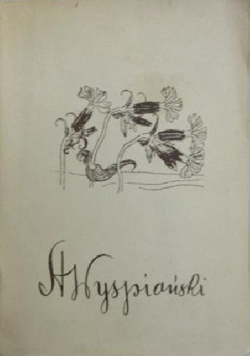 Okładka książki Stanisław Wyspiański Jan Zygmunt Jakubowski