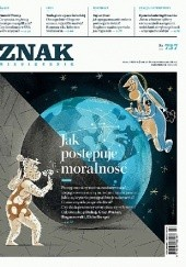 Okładka książki ZNAK nr 737 - Jak postępuje moralność? Redakcja Miesięcznika ZNAK