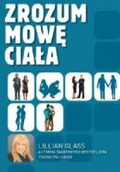 Okładka książki Zrozum Mowę Ciała Lillian Glass