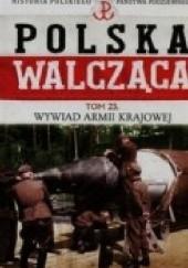Okładka książki Wywiad Armii Krajowej Robert Szcześniak