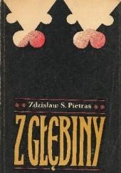 Okładka książki Z głębiny Zdzisław Stanisław Pietras
