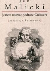 Okładka książki Jeszcze nowsze podróże Guliwera Jan Malicki