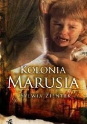 Okładka książki Kolonia Marusia Sylwia Zientek