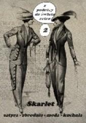 Okładka książki Z podróży do świata retro 2 Skarlet Albert