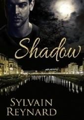 Okładka książki Shadow Sylvain Reynard
