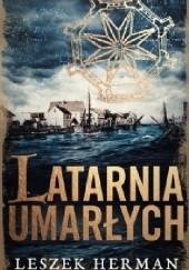 Okładka książki Latarnia umarłych Leszek Herman