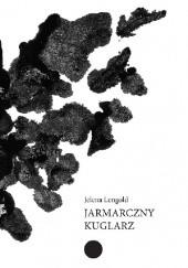 Okładka książki Jarmarczny kuglarz