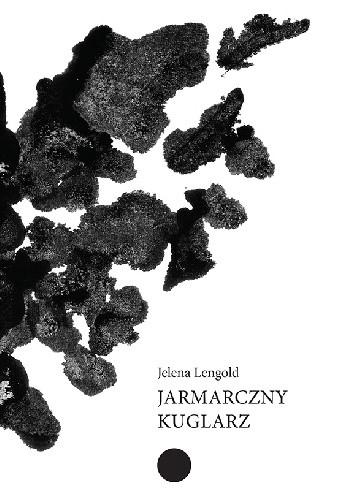 Okładka książki Jarmarczny kuglarz Jelena Lengold
