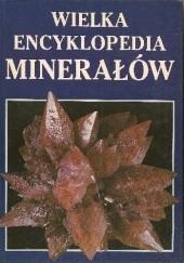 Okładka książki Wielka encyklopedia minerałów Rudolf Ďuda,Luboš Rejl