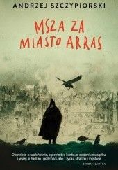 Okładka książki Msza za miasto Arras Andrzej Szczypiorski