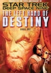 Okładka książki The Left Hand of Destiny Book 1 Jeffrey Lang,Hertzler J. G.
