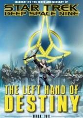 Okładka książki The Left Hand of Destiny Book Two Jeffrey Lang,Hertzler J. G.
