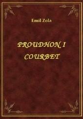 Okładka książki Proudhon i Courbet Emil Zola