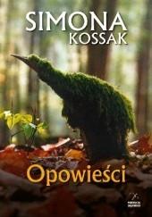 Okładka książki Opowieści Simony Kossak Simona Kossak