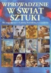 Okładka książki Wprowadzenie w świat sztuki Rosie Dickins,Mari Griffith