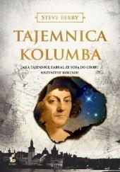 Okładka książki Tajemnica Kolumba Steve Berry