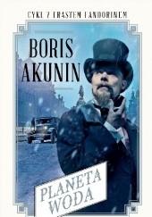 Okładka książki Planeta Woda Boris Akunin