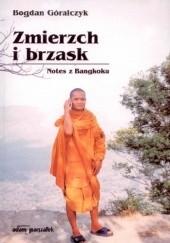 Okładka książki Zmierzch i brzask. Notes z Bangkoku Bogdan Góralczyk