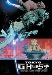 Okładka książki Tokyo Ghost Volume 2: Come Join Us Sean Murphy, Rick Remender