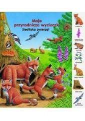Okładka książki Siedliska zwierząt. Moje przyrodnicze wycieczki