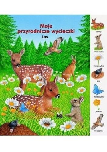 Okładka książki Las. Moje przyrodnicze wycieczki Gisela Fischer