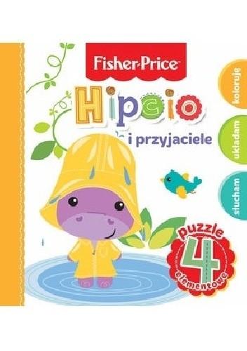 Okładka książki Hipcio i przyjaciele. Fisher Price Puzzle Anna Wiśniewska