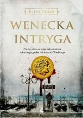 Okładka książki Wenecka intryga Steve Berry