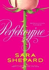 Okładka książki Perfekcyjne Sara Shepard