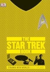 Okładka książki The Star Trek Book. Strange New Worlds Boldly Explained Paul Ruditis