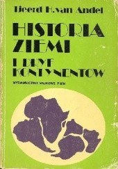 Okładka książki Historia Ziemi i dryf kontynentów Tjeerd H. van Andel